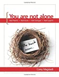 You Are Not Alone, Corey Magstadt, 0615628214