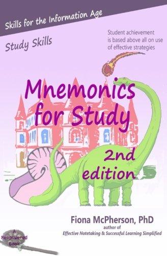 Mnemonics for Study (2nd ed.) (Study Skills) (Volume 2)