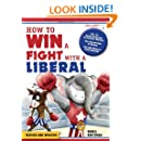 How to Win a Fight With a Liberal