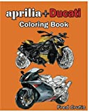 aprilia + Ducati : Coloring Book: adult coloring book