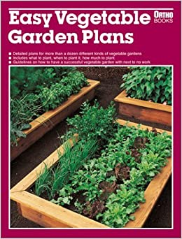 Easy Vegetable Garden Plans By Pam Peirce 1997 01 02 Pam Peirce