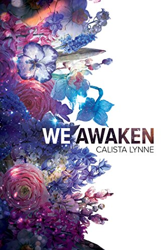 We Awaken by [Lynne, Calista]