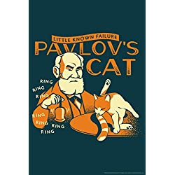 Pavlovs Cat Little Known Failure Funny Poster 12x18