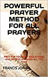 img - for Books:POWERFUL PRAYER METHOD FOR ALL PRAYERS:Spiritual:Religious:Inspirational:Prayer:Free:Bible:Top:100:NY:New:York:Times:On:Best:Sellers:List:In:Non:Fiction:2015:Free:Sale:Month:Releases book / textbook / text book