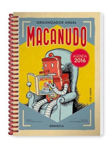 Macanudo 2016 Agenda anillada - Robot (Spanish Edition ...