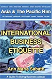 International Business Etiquette, Ann Marie Sabath, 0595248012
