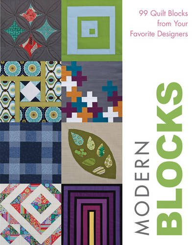 Modern Blocks: 99 Quilt Blocks from Your Favorite ()