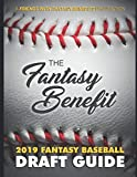 The Fantasy Benefit: 2019 Fantasy Baseball Draft