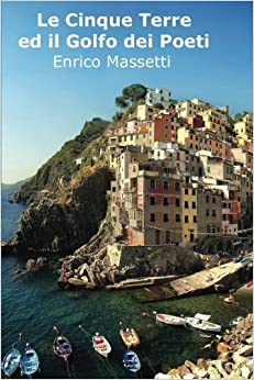 Book Le Cinque Terre Ed Il Golfo Dei Poeti