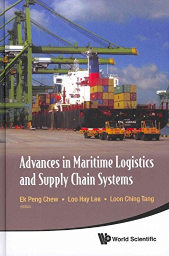 [(Advances in Maritime Logistics and Supply Chain Systems)] [Edited by Ek Peng Chew ] published on (August, 2011)