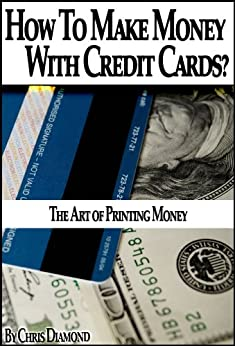 Credit Secrets: How To Make Money With Credit Cards? by [Diamond, Chris]