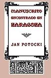 img - for Manuscrito encontrado en Zaragoza (Spanish Edition) book / textbook / text book