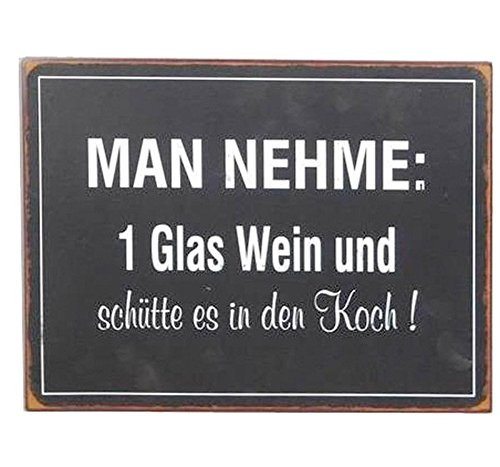 Metallschild Schild Lafinesse 35 x 27 cm Man nehme: 1 Glas Wein und sch/ütte es in den Koch!