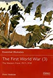 img - for The First World War (3): The Western Front 1917 1918 (Essential Histories) book / textbook / text book