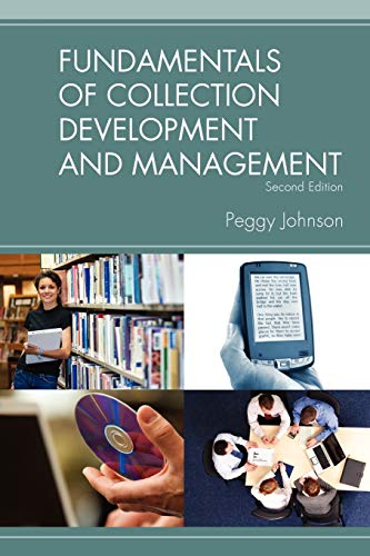 Fundamentals of Collection Development and Management...