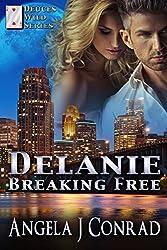 DELANIE, Breaking Free (Deuces Wild Series Book 1)