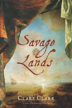 Savage Lands by [Clark, Clare]