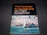 The Campaign for Guadalcanal, Jack Coggins, 0385043546