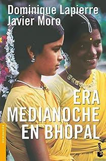 Era medianoche en Bhopal par Lapierre