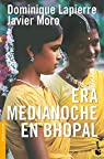 Era medianoche en Bhopal par Dominique