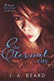 The Eternal City (Osland Trilogy Book 2)