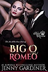 Big O Romeo (The Royal Romeos Book 7)