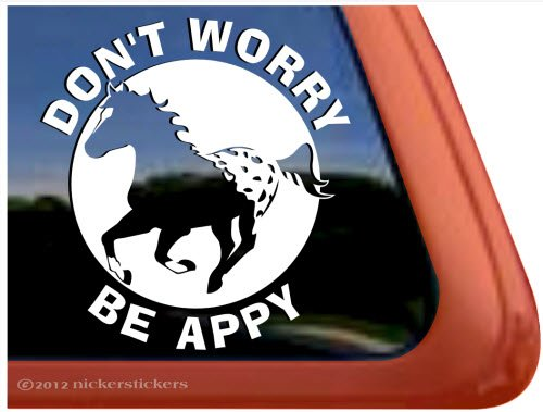 Amazoncom Dont Worry Be Appy Appaloosa Horse Trailer Vinyl - Vinyl window decals amazon