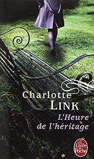 L'heure de l'héritage par Charlotte Link