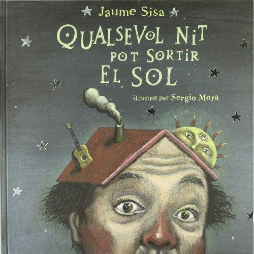 Descargar Libro Qualsevol Nit Pot Sortir El Sol Jaume Sisa