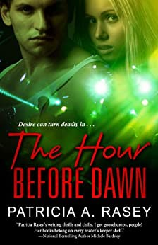 The Hour Before Dawn by [Rasey, Patricia A.]