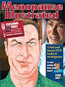Menopause Illustrated: Blitzed by Menopause, A Guys Guide to Understanding Her Menopause [DVD]