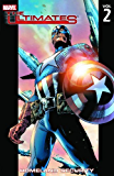 Ultimates Vol.2: Homeland Security (The Ultimates trade paperbacks series)