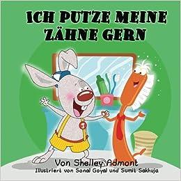 Book Ich putze meine Zähne gern: I Love to Brush My Teeth (German Edition)