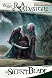 The Silent Blade (The Legend of Drizzt - Book XI)
