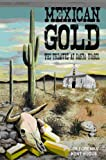 Mexican Gold, Kent Hugus and Jim Foreman, 1448635462
