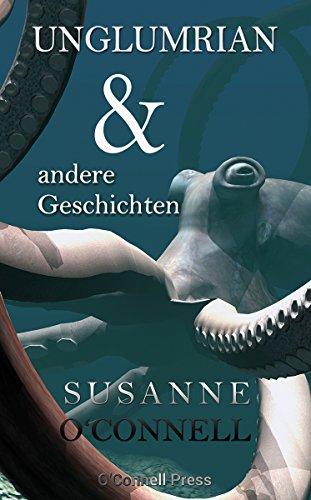 Unglumrian und andere Geschichten (German Edition) -