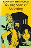 Young Man of Morning, Kenneth Lillington, 0571114210