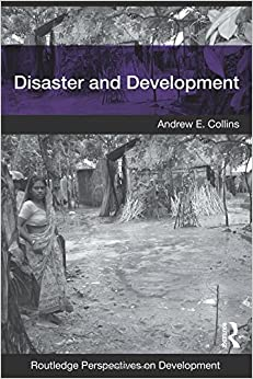 Book Disaster and Development (Routledge Perspectives on Development)