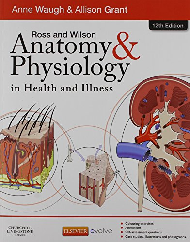 Ross & Wilson Anatomy and Physiology in Health and Illness - Text, Colouring Book and Workbook Package, 12e by Churchill Livingstone