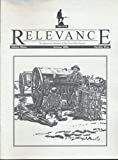 img - for Relevance 1914 - 1918: American Intervention in the Great War; Ain't Gonna Study War No More; Edward