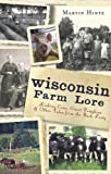 Wisconsin Farm Lore, Martin Hintz, 1609495381