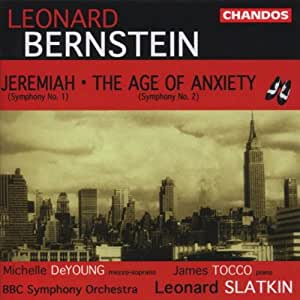 "Bernstein: Symphony No. 1 ""Jeremiah,"" Symphony No. 2 ""The Age of Anxiety"""