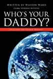 Who's Your Daddy?, Waylon Ward, 1607916746