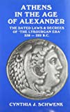 Athens in the Age of Alexander, Cynthia J. Schwenk, 0890054371