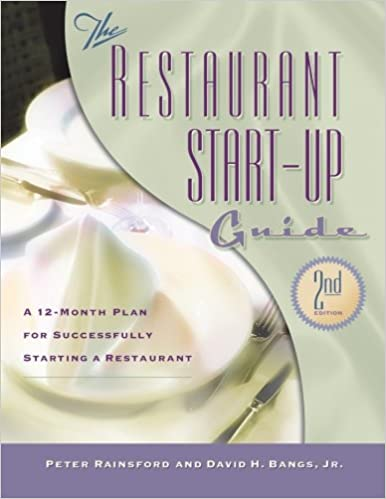 The Restaurant Start Up Guide Peter Rainsford David H