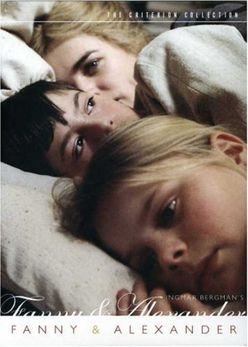 Fanny and Alexander (The Criterion Collecton Theatrical & Television Version) by Ingmar Bergman