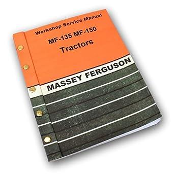 amazon com massey ferguson mf 135 tractor service repair shop rh amazon com mf 135 service manual massey ferguson 135 repair manual