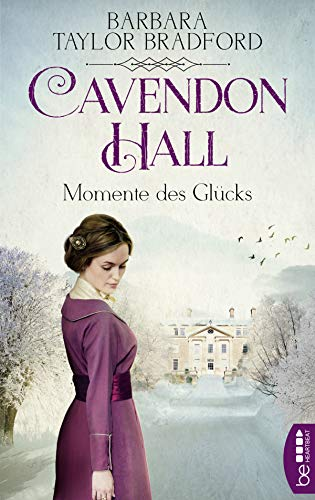 (Cavendon Hall - Momente des Glücks (Die Yorkshire-Saga 2) (German Edition))