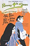 Positively 4th Street: The Lives and Times of Joan Baez, Bob Dylan, Mimi Baez Fariña, and Richard Fariña