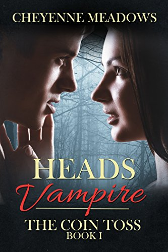 Heads: Vampire (The Coin Toss Book 1)